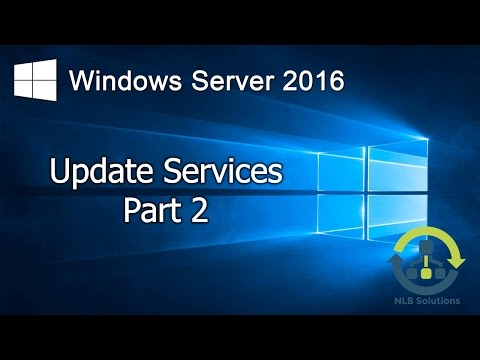 12.2 Installing and configuring Windows Server 2016 Update Services (Step by Step guide)