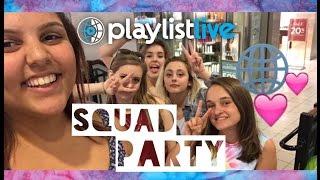 Playlist Live Squad Party | Katie Brophy
