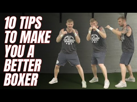 10 Tips to make you a better boxer : Subscribe for more