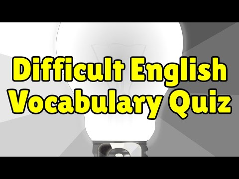 Difficult English Vocabulary Quiz