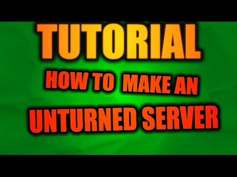 How To Make A Unturned Server Mac: Newest Version