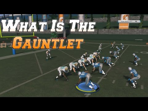 What is the Gauntlet in Madden NFl 15