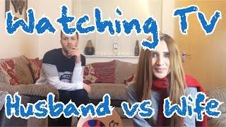 Watching TV (Husband vs Wife)