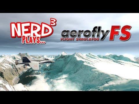 Nerd³ Plays... aerofly FS - Flight Simulator