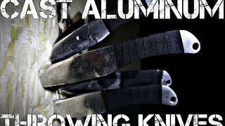 Casting aluminum throwing knives