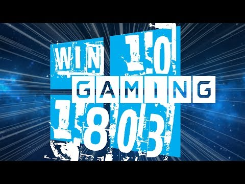 Windows 10 1803 OPTIMIZATION Guide For GAMERS & POWER USERS!