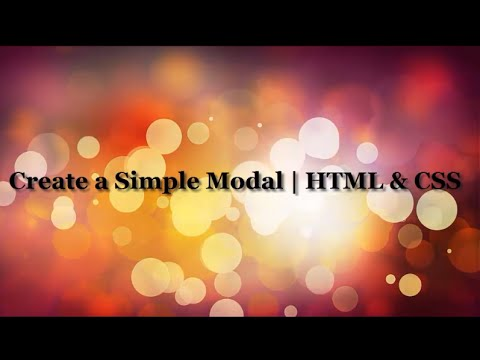 How to Create a Modal | HTML and CSS Tutorials | JavaScript Tutorials