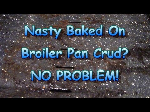 Cruddy Broiler Pan?  Quick Cleaning Tip!