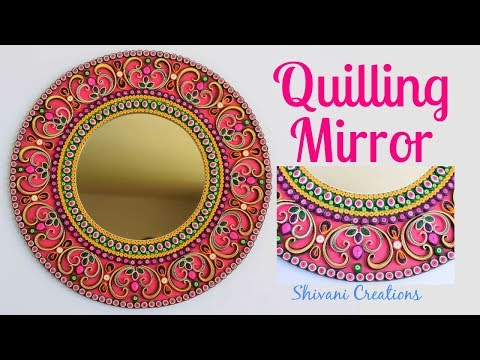 Quilling Mirror/ DIY Quilling Wall Mirror
