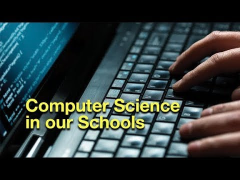 Computer Science in our Schools
