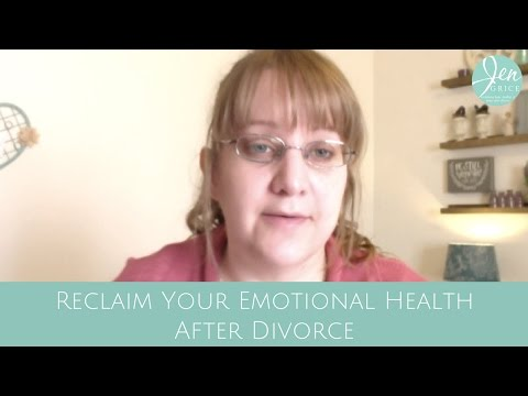 Reclaim Your Emotional Health | Reclaiming Life After Divorce