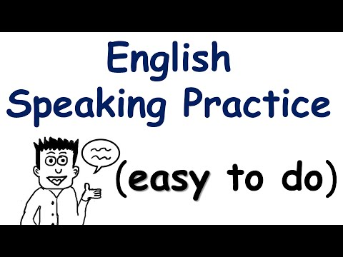 English Speaking Practice (very easy to do)