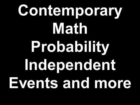 Contemporary Math Probability Independent Events and more