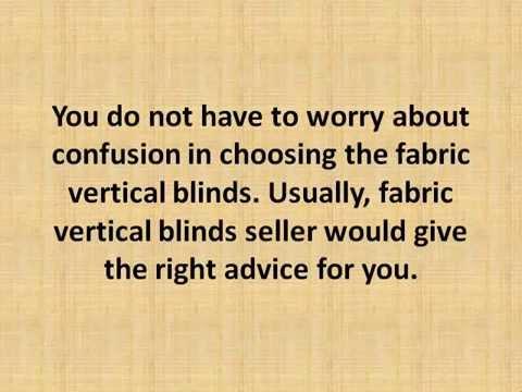 Choosing Fabric Vertical Blinds