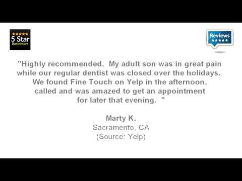 Fine Touch Dental - REVIEWS - Sacramento, CA Dentists