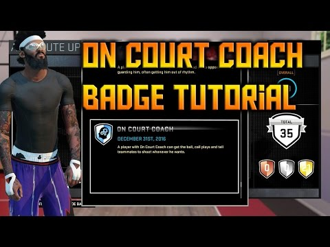 NBA 2K16 On Court Coach Makes Getting Badges Easier! | On Court Coach Badge Tutorial