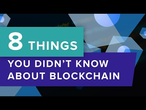 8 things you didn't know about Blockchain