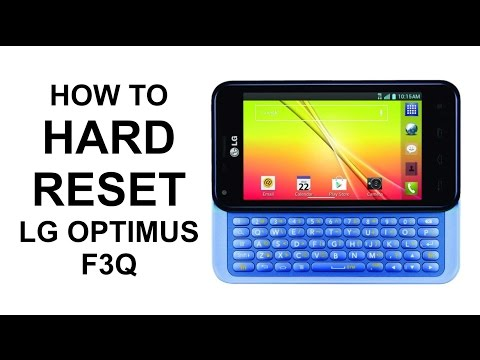 How To Hard Reset LG Optimus F3Q - Master Reset