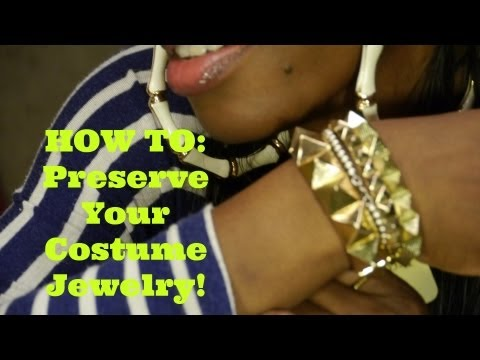 Preserving Your Costume Jewelry