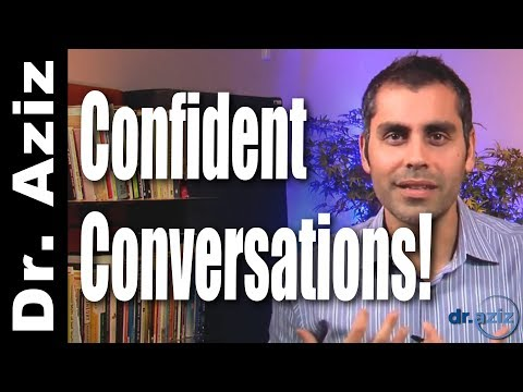 Confident Conversations: Overcome Social Anxiety! | Dr. Aziz - Confidence Coach