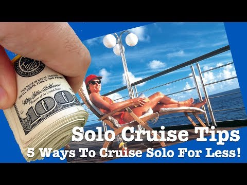 Solo Cruise Tips: 5 Ways To Significantly Reduce The Cost of Solo Cruising!