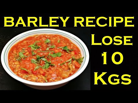 How to Lose Weight Fast 10 Kgs in 1 Month | Barley Recipe For Weight Loss | Lose 3 Kgs in a Week