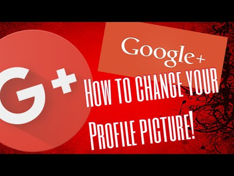 How to change your profile picture on Google plus!!👌🤔