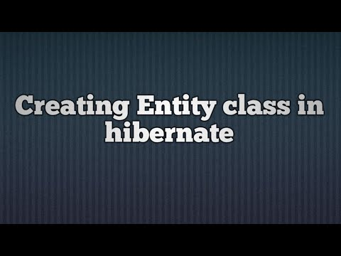 Hibernate 5 - Creating an Entity class Example