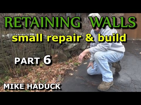How I build a small stone wall (Part 6 of 6) Mike Haduck