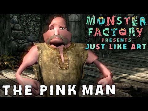 Monster Factory Presents: Just Like Art —THE PINK MAN