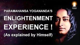 Enlightenment Experience - Paramahansa Yogananda