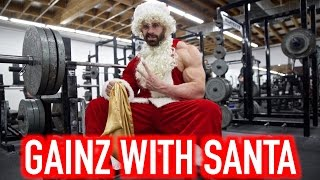 HOW SANTA MAKES GAINZ