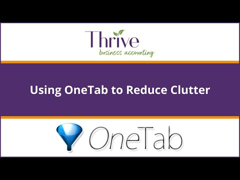 Tech Tip: Using OneTab to Reduce Clutter