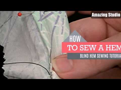 Blind Hem DIY Sewing Tutorial