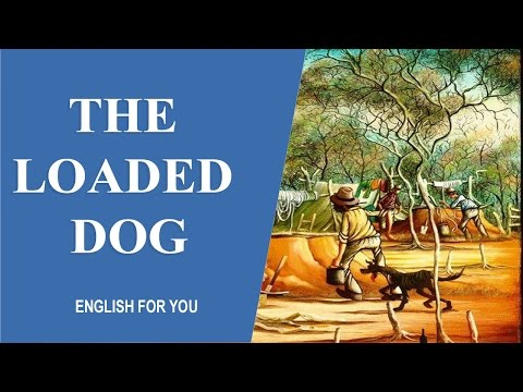 The Loaded Dog - English For You Story Collection