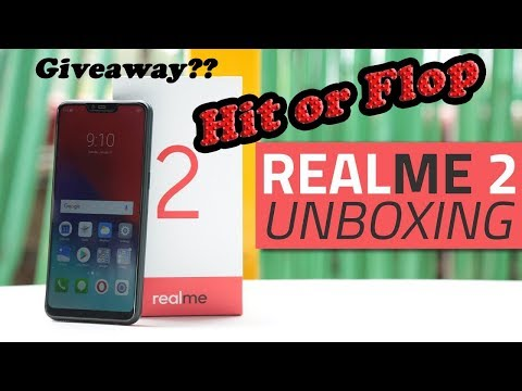 RealMe 2 Unboxing & First Look - Notch Display 🔥🔥🔥