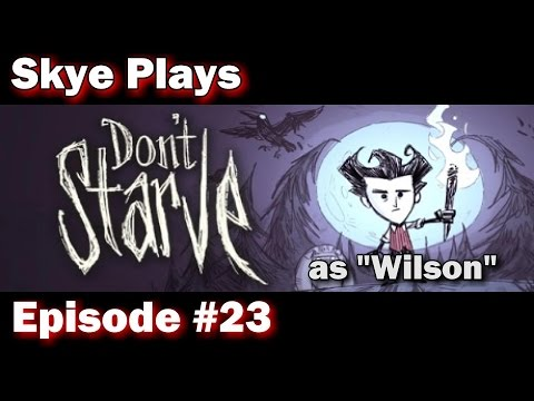 Don't Starve #23 ► The Long Winter (as Wilson Day 67-69) ◀ Gameplay / Tips