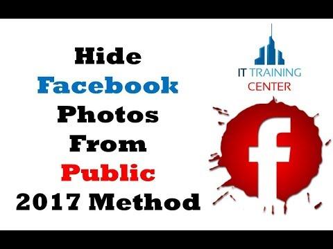 Hide Facebook Photos From Public 2017 Method