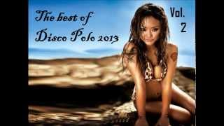 THE BEST OF DISCO POLO 2013 VOL.2