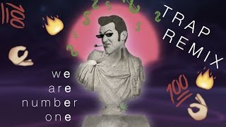 WE ARE NUMBER ONE (Trap Remix) – EDM Side Project