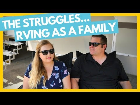 Is Full Time RVing Still Right For Our Family? We've Had Challenges