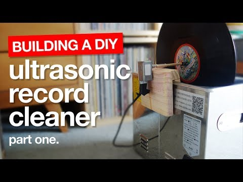 How to build a DIY Ultrasonic Vinyl Record Cleaning Machine - Part One.