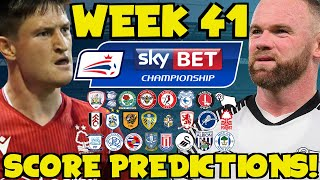 My Championship Week 41 Score Predictions! What Will Happen This Weekend?