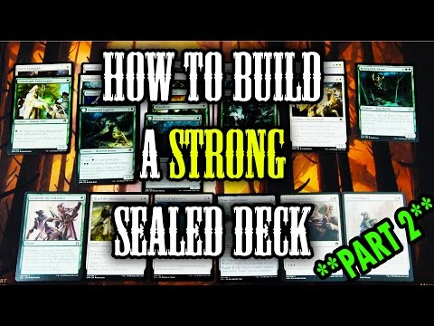 MTG -  Guide to build a STRONG sealed Deck! **TUTORIAL** Part 2