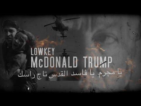 LOWKEY - McDONALD TRUMP (OFFICIAL VIDEO)