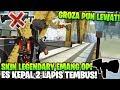 Gilaa! Groza Pun Kalah Kalo Udah Pake Legendary Skin Ini!  - Garena Free Fire