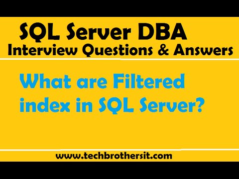 What are Filtered index in SQL Server | SQL Server DBA interview Questions and Answers