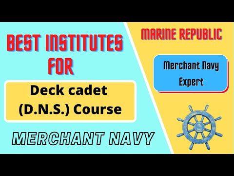 BEST Institutes for Deck Cadet (DNS) course to join Merchant Navy