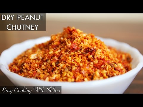 How To Make Dry Peanut Chutney | EasyCookingWithShilpa