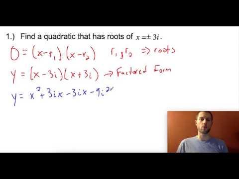 Finding Quadratic Equations Given complex roots